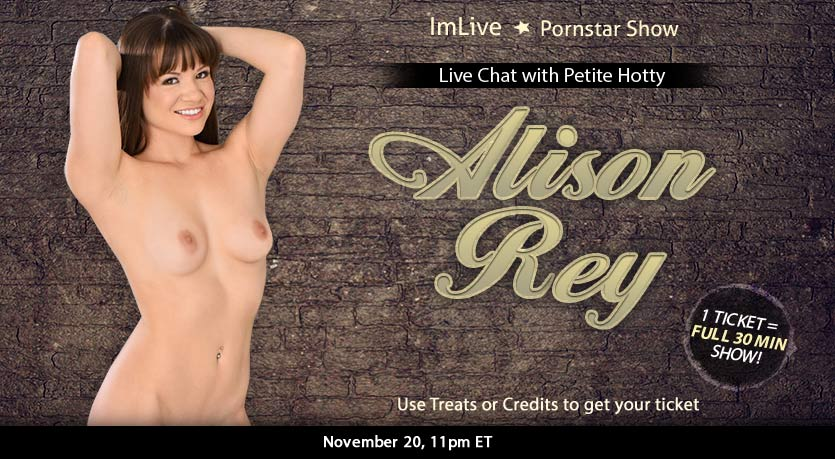 Chat sex with porn star Alison Rey live on webcam at NastyChat, Watch the world's leading porn stars in exclusive live shows every month. Get ready to video chat with the stars!